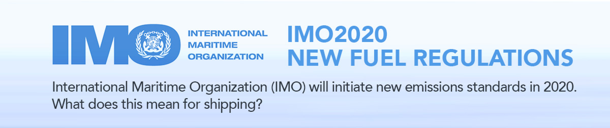 IMO 2020 – New Fuel Regulations